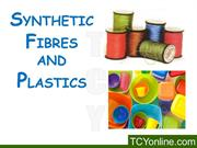 Synthetic Fibres and Plastic (VII) April 2015