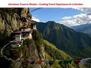 Adventure Tours in Bhutan Creating Travel Experiences of a Life time