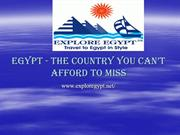 Egypt - The Country You Can't Afford to Miss