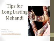 Tips for Long Lasting  Mehandi