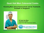 Knowing More about Haemorrhoid and its Treatments Available in Singapo