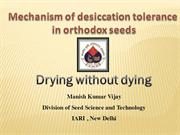 Mechanism of desiccation tolerance in Orthodox seed