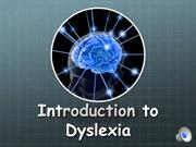 Mod 2 - Overview of Dyslexia