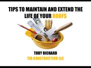 Tips - Extend Life Of Your Roofs