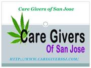 Marijuana Delivery Service -Care Givers of San Jose