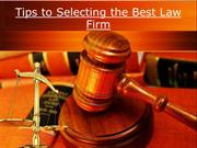 Tips to Selecting the Best Law Firm