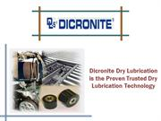 Dicronite Dry Lubrication -Trusted Dry Lubrication Technology