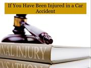 If You Have Been Injured in a Car Accident
