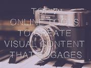 Top 7 Online Tools to Create Visual Content that Engages