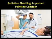 Radiation Shielding: Important Points to Consider