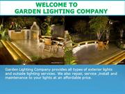 Garden Lighting Company- Outdoor lighting