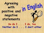 agreeing with positive and negative statements