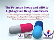 The Peterson Group and WHO to Fight against Drug Counterfeits