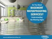 Do You Need Basement Waterproofing - Know The Warning Signs