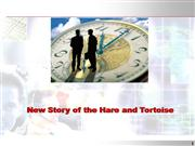 The New Story oF Hare and Tortoise