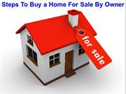 Steps To Buy a Home for Sale by Owner