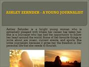 ASHLEY ZEHNDER - A YOUNG JOURNALIST_PPT