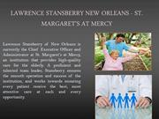 LAWRENCE STANSBERRY NEW ORLEANS - ST. MARGARET'S AT MERCY_PPT