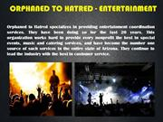ORPHANED TO HATRED - ENTERTAINMENT_PPT