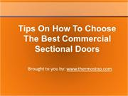 Tips On How To Choose The Best Commercial Sectional Doors