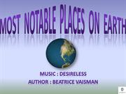 Most  notable  places  on  earth