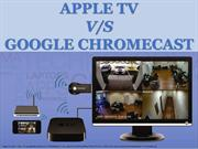 Apple TV vs Google Chromecast