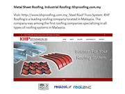 Industrial roofing, metal sheet roofing: khp roofing
