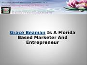 Grace Beaman Is A Florida Based Marketer And Entrepreneur