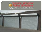 Top Tips to Choose Security Roller Shutters