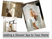 Adding a Shower Spa to Your Home