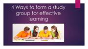 4 Ways to form a study group for