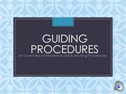 Guiding Procedures