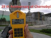 29 th Anniversary of Chernobyl (April 26, 1986).