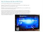Tivo and WD TV Live streaming media player