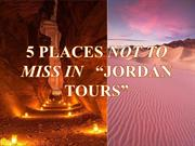 5 Places Not To Miss in Jordan