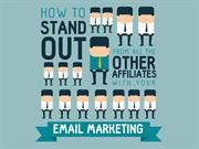 Standout from All the Other Affiliates with Email Marketing