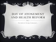 DAY OF ATONEMENT AND HEALTH REFORM