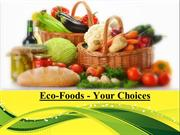 Eco-Foods - Your Choices