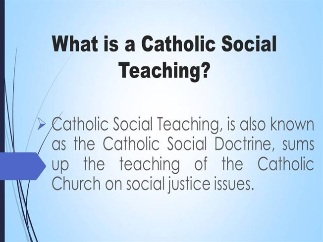 What Is A Catholic Social Teaching Authorstream