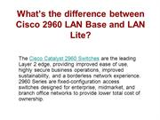 What's the difference between Cisco 2960 LAN Base and LAN Lite