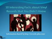 10 Interesting Facts about Vinyl Records that You Didn't Know