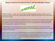 Ampac Introduces First Almond Pouch with QuickZip/Aplix Closure