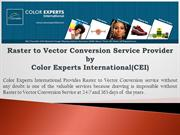 Raster to Vector Conversion Service Provider by Color Experts Internat