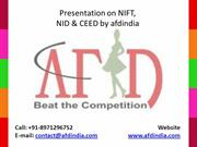 Presentation on NIFT, NID & CEED by afdindia