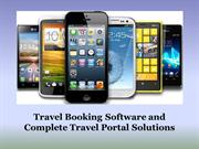 Travel Booking Software and Complete Travel Portal Solutions