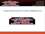 Advanced Chute System Are Good For Mulching Leaves