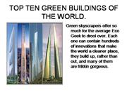 TOP TEN GREEN BUILDINGS OF THE WORLD