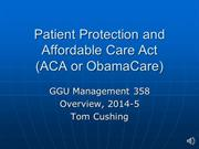 Patient Protection and Affordable Care Act Overview M358 2015 narrated
