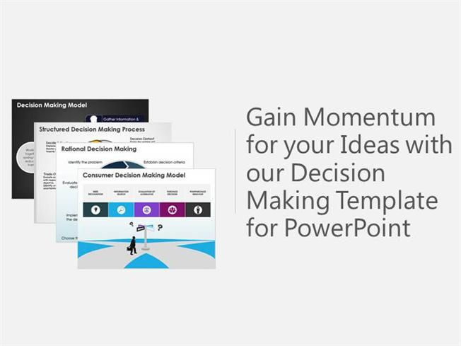 Gain Momentum For Your Ideas With Our Decision Making Ppt Template