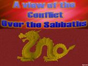 A View of the Conflict over the Sabbaths